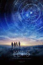 Giải Cứu Sinh Vật Ngoài Hành Tinh - Earth To Echo poster