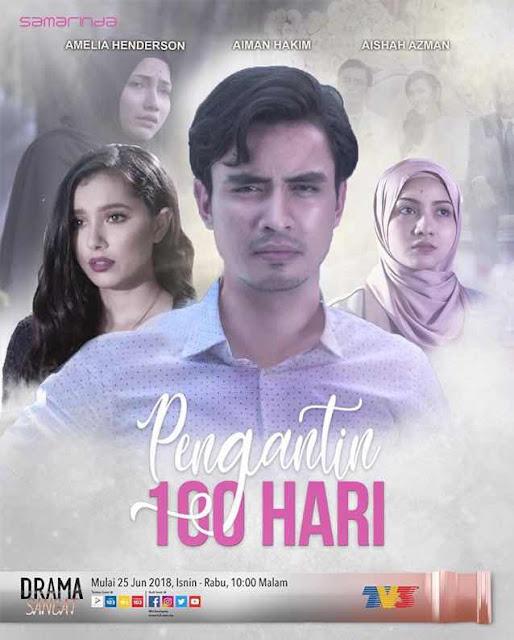 %255BUNSET%255D - Sinopsis Drama Pengantin 100 Hari (slot Samarinda TV3)