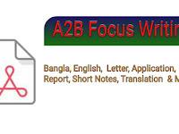 A2B Focus Writing (Bangla, English, Letter, Application, Report, Translation & more) PDF Download