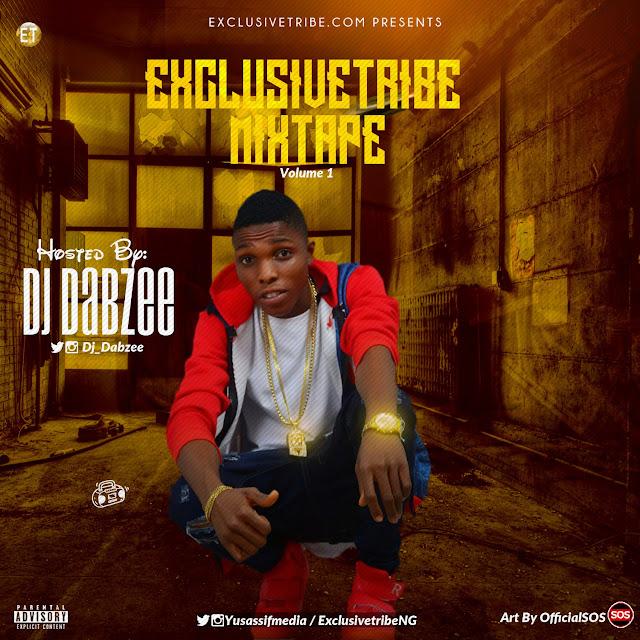 [Mixtape] Dj Dabzee – ExclusiveTribe Mixtape Vol. 1