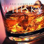 """""""Il Libro Completo del Whisky"""", DeAgostini, Novara 2007.jpg"""