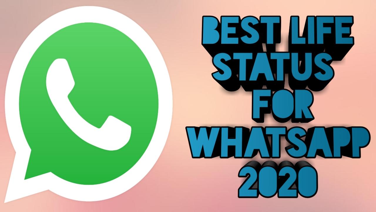 Best Status On Life For Whatsapp 2020