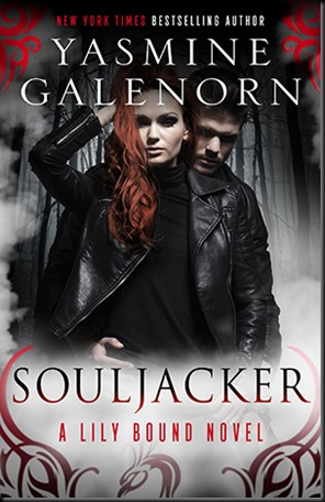Souljacker  (Lily Bound #1) by Yasmine Galenorn
