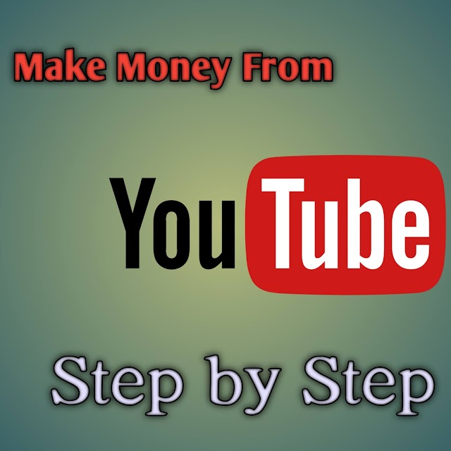 How to earn money on youtube step by step.