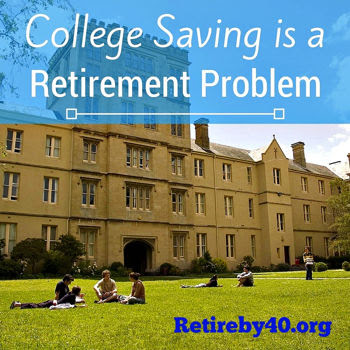 College Saving is a Retirement Problem