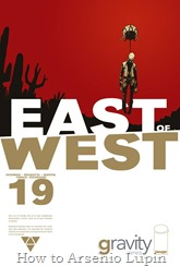 Actualización 04/04/2016: Se agregan los números de East of West desde el #14 hasta el #19, por los talentosos integrantes de la pagina de Facebook G-Comis: TarkuX, Cucaracho y Saavage.