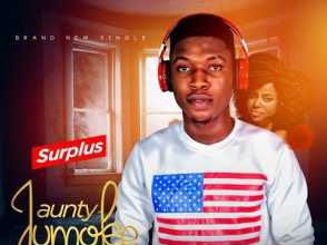 [MUSIC]: Surplus – Aunty Jumoke (Marry) | @Steve_Surplus