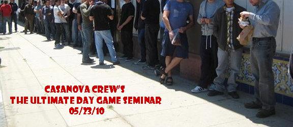 Casanova Crew The Ultimate Day Game Seminar 2010, Casanova Crew