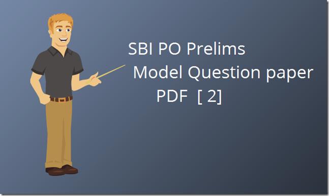 SBI PO 2018 Prelims Model Paper 2 PDF