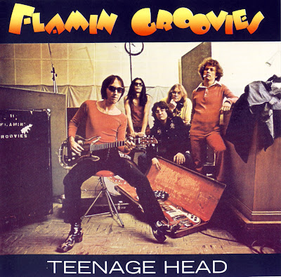 the Flamin' Groovies ~ 1971 ~ Teenage Head