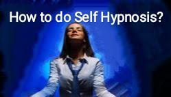 How to do Self Hypnosis?