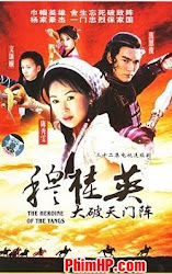 The Heroine Of The Yangs 1998 - Mộc quế anh đại phá thiên môn
