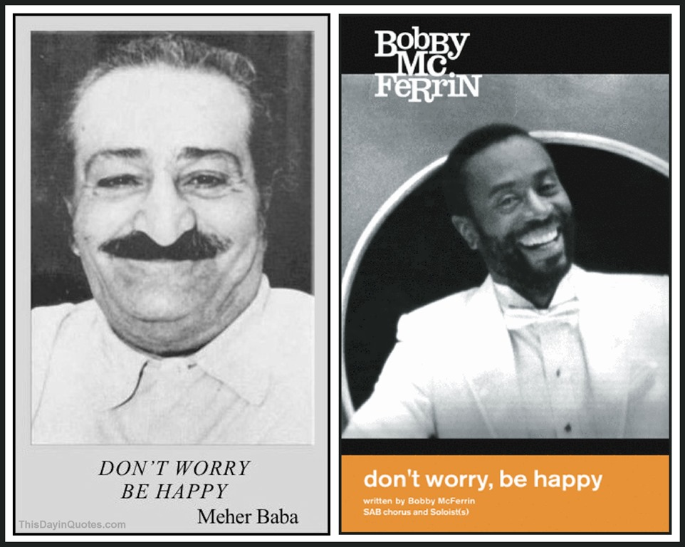 [Meher+Baba+%26+Bobby+McFerrin%2C+Don%27t+Worry+Be+Happy+WM%5B4%5D]