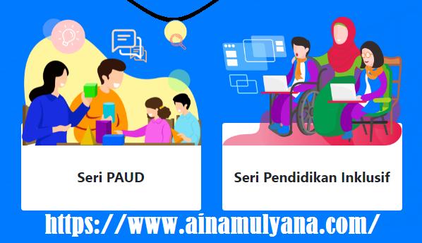 Jadwal Dan Link Pendaftaran Guru Belajar Seri PAUD Dan Pendidikan Inklusif.