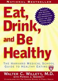 Eat, Drink, and Be Healthy By Walter Willett