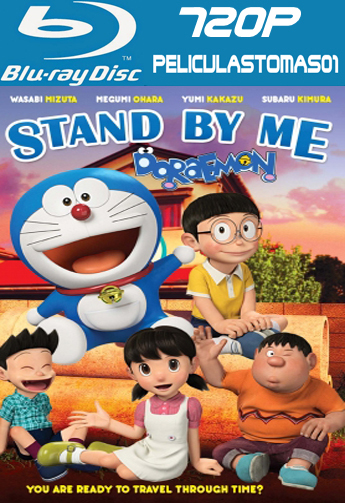 Stand by Me Doraemon (Quédate Conmigo Doraemon) (2014) BDRip m720p