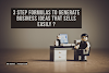 3 steps formulas to generate business ideas that sells easily ?