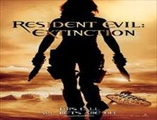 فيلم Resident Evil: Extinction