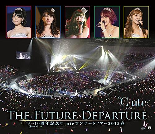 [TV-SHOW] 9→10(キュート)周年記念 ℃-ute コンサートツアー2015春~The Future Departure~ (2015.09.09/DVDISO/42.1GB)