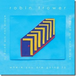 Robin Trower where you are going to cd review