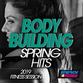 Body Building Spring Hits 2019 Fitness Session