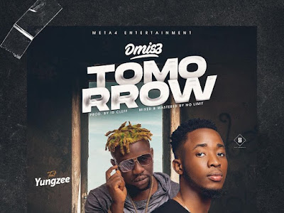 Music : Dmis3 ft. Yungzee - Tomorrow