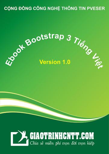 Ebook Bootstrap 3 Tiếng Việt V1.0 – Học Bootstrap Dễ Dàng