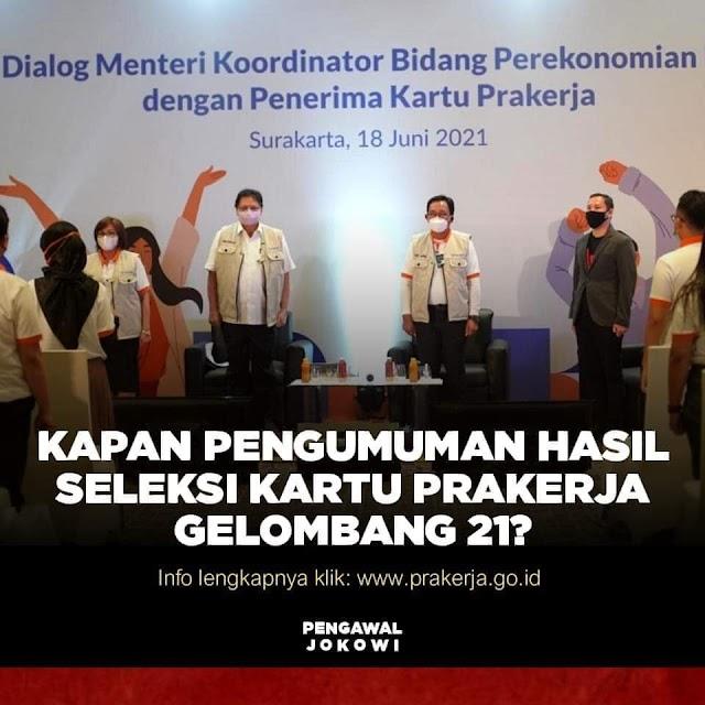 Seluruh peserta Kartu Prakerja Gelombang 21 kini sedang menunggu pengumuman hasil seleksi disampaikan
