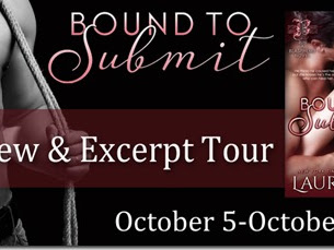 Spotlight Tour: Bound to Submit (Blasphemy #1) by Laura Kaye + Teaser, Excerpt, and GIVEAWAY