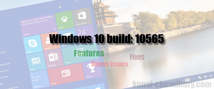Microsoft released Windows 10 Insiders build: 10565