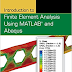 Introduction to Finite Element Analysis Using MATLAB® and Abaqus by Amar Khennane  pdf