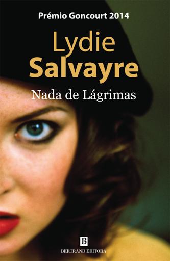 nada-de-lagrimas-lydie-salvayre