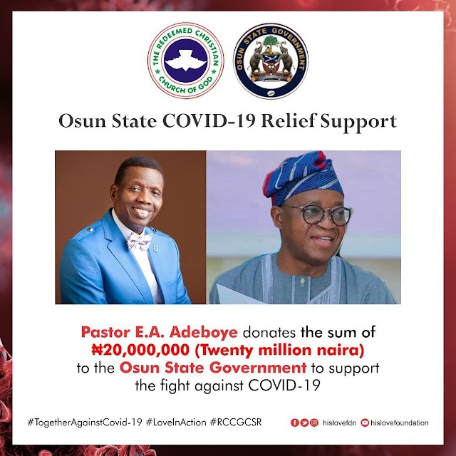 Pastor E.A. Adeboye Donates Another N20million to Support Osun State Government.