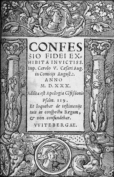 The Unaltered Augsburg Confession of 1530