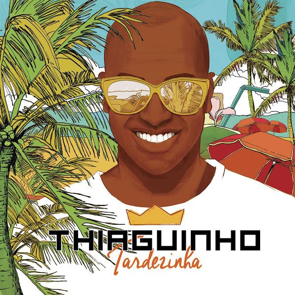 Tardezinha – Thiaguinho – (Ao Vivo)