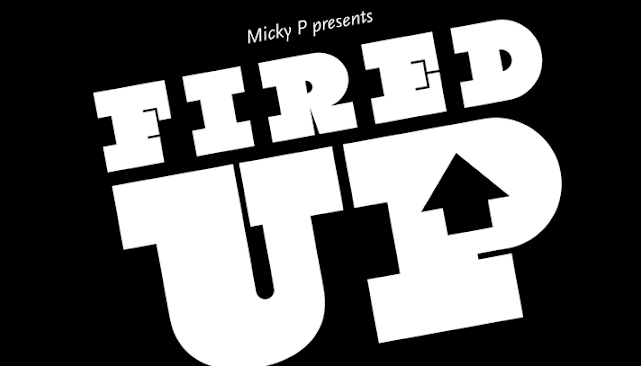 Local promoter Micky P brings his Fired Up night to Portobello