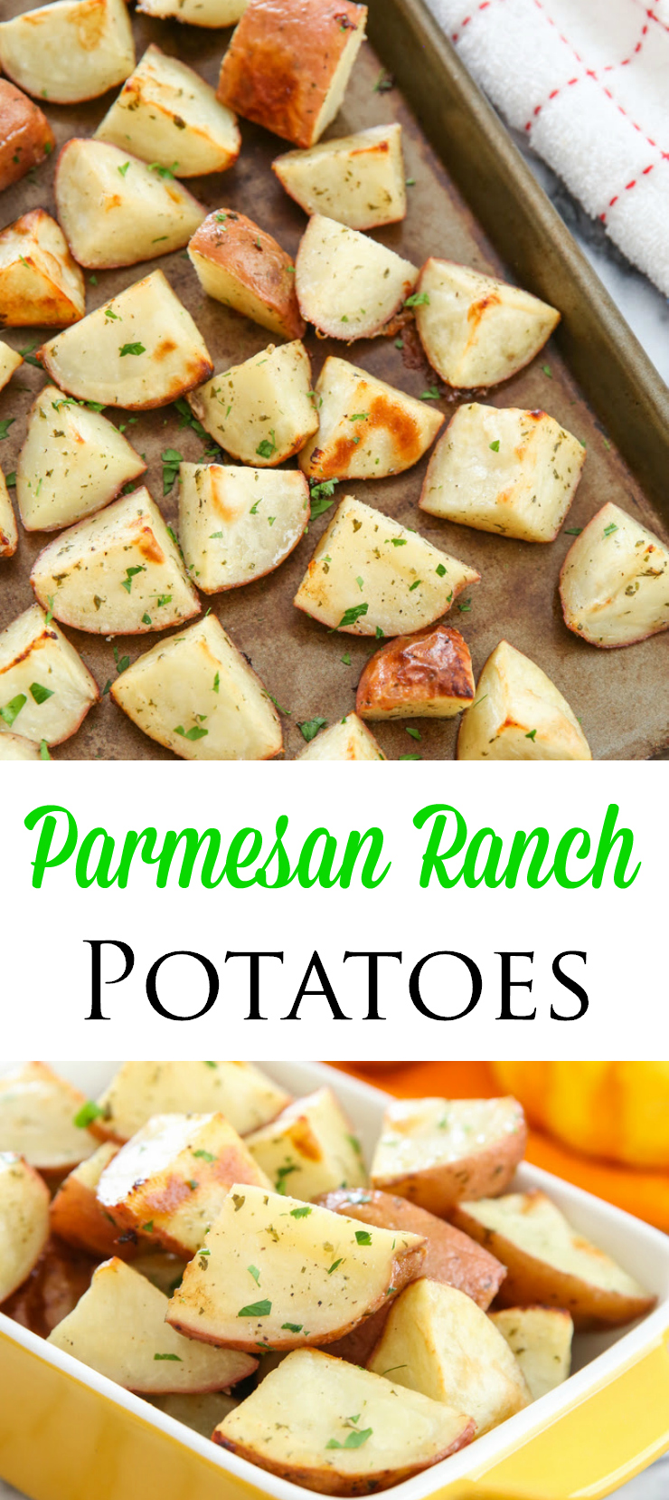 photo collage of Parmesan Ranch Roasted Potatoes