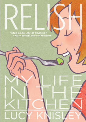Cover of Lucy Knisley's Relish: My Life In The Kitchen