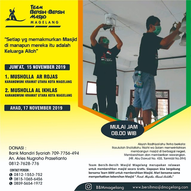 Bergabunglah dalam Kegiatan Bersih-Bersih Musholla Ar Rojas dan  Musholla Al-Ikhlas Karangwuni Kramat Utara Kota Magelang
