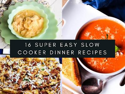 16 Super Easy Slow Cooker Dinner Recipes