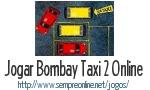 Jogo Bombay Taxi 2 Online