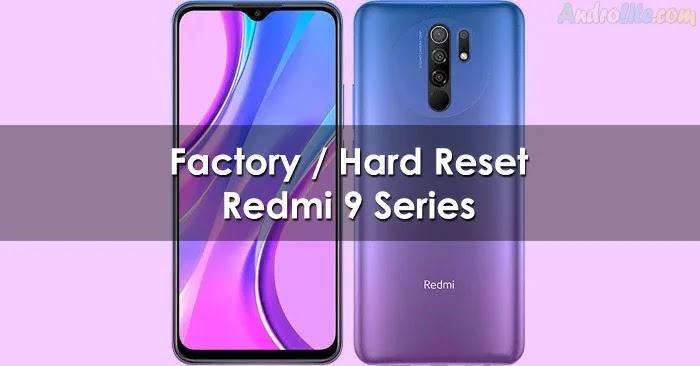 Factory / Hard Reset Xiaomi Redmi 9, 9A dan 9C