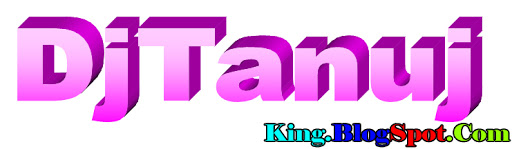 DjTanujKing.Blogspot.Com ™↔By↔ Download All New Dj Remix Songs Electro Hard Gms Bass Punch