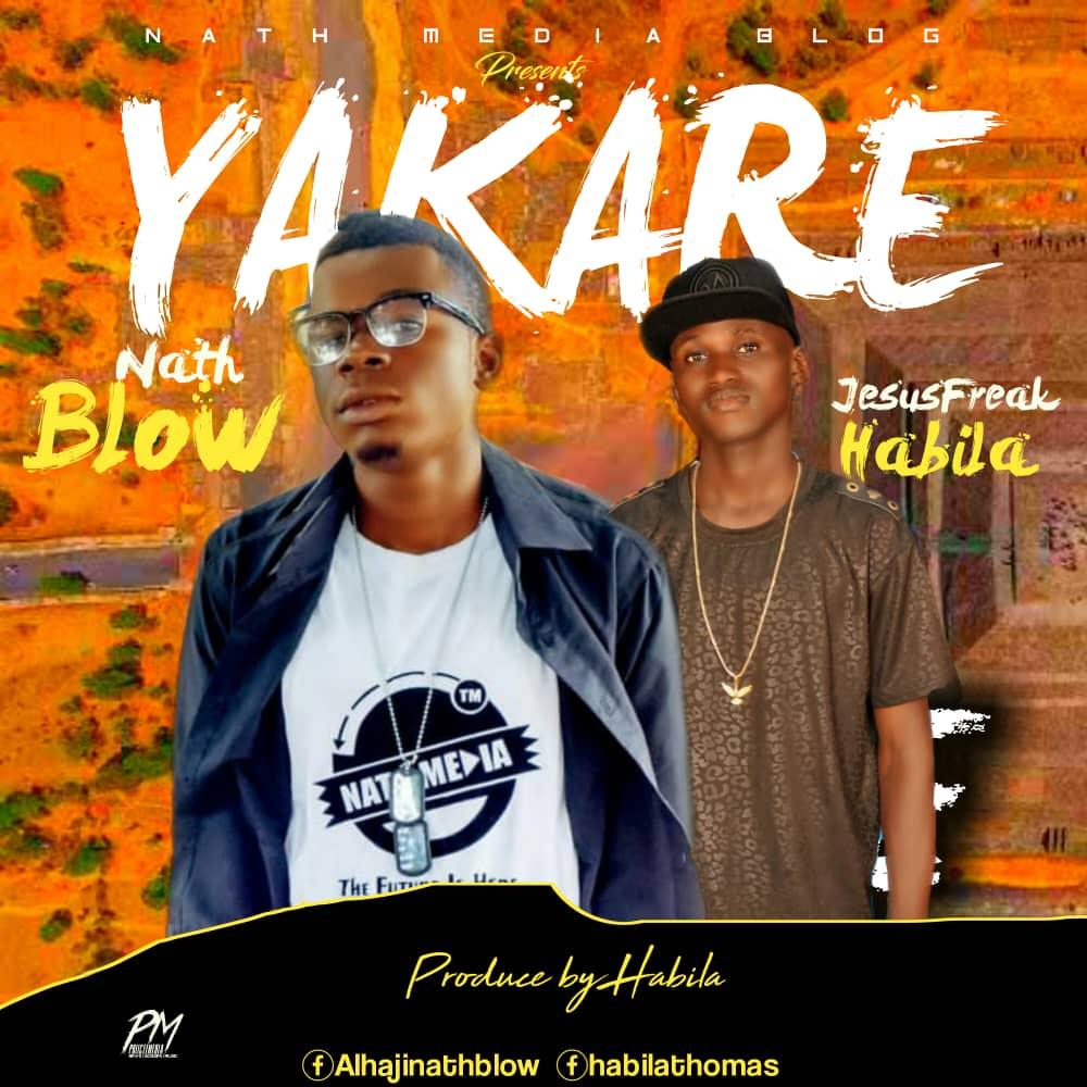 Nath Blow - Ya Kare ft. JesusFreak Habila  {Music}