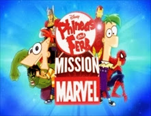 مشاهدة فيلم Phineas And Ferb Mission Marvel