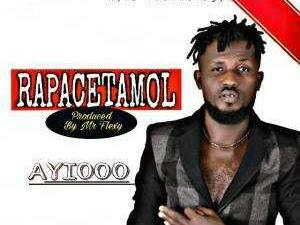 [MUSIC]: Ayiooo – Rapacetamol (Prod by Mrflexy)