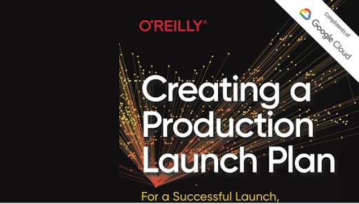 Creating a Production Launch Plan