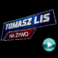 Tomasz Lis na żywo - naciśnij play, aby otworzyć stronę z odcinkami programu (odcinki online za darmo)