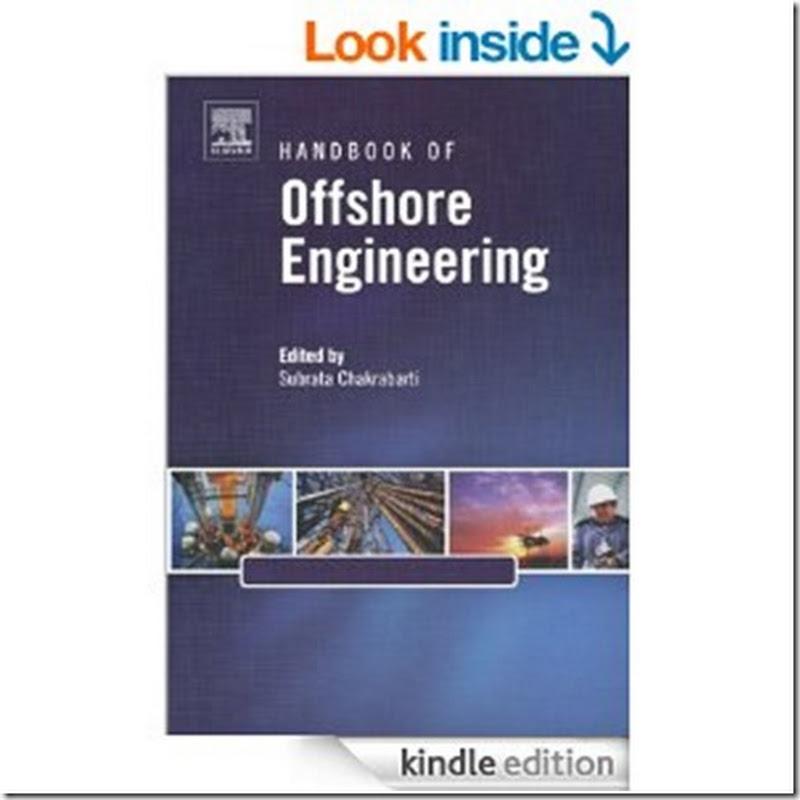 Handbook of Offshore Engineering, Volume II (Elsevier, 2005)