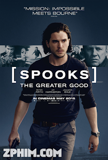 Điệp Viên Siêu Đẳng - Spooks: The Greater Good (2015) Poster